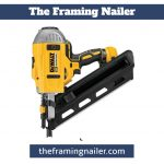 Best Framing Nailer - Ultimate Buyers Guide & Review 2020