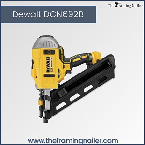 Dewalt DCN692B, best framing nailer