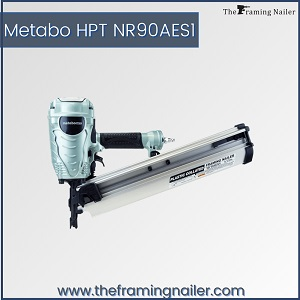Metabo HPT NR90AES1,best rated framing nailer,Hitachi framing nailers,best air powered framing nailer
