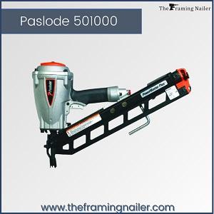 Paslode 501000,paslode framing nailer, paslode framing nail gun
